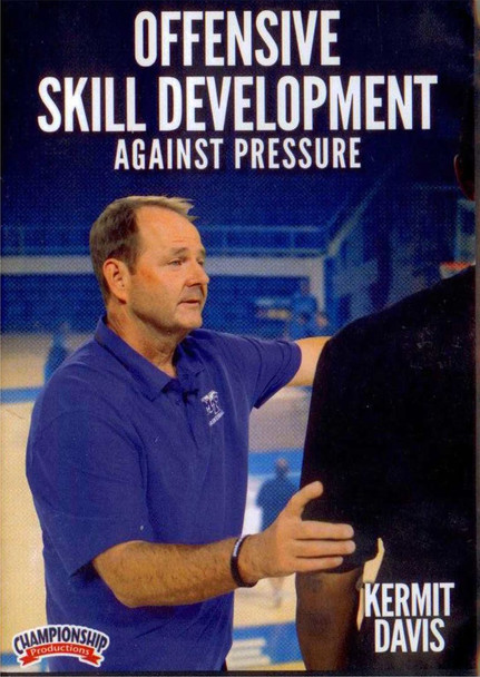 Offensive Skill Development Against Pressure by Kermit Davis Instructional Basketball Coaching Video
