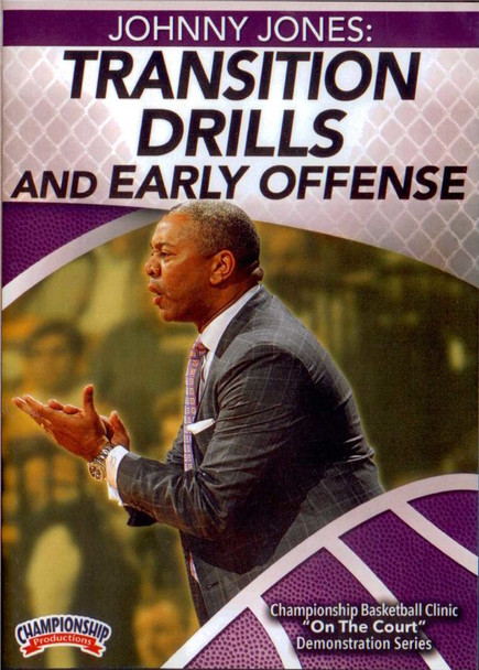 Transition Drills And Early Offense by Johnny Jones Instructional Basketball Coaching Video