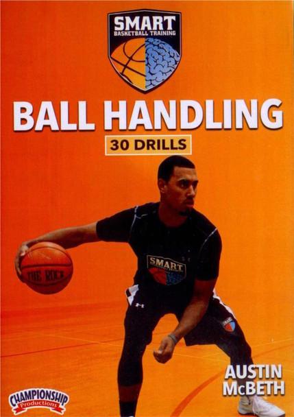 Smart Basketball Training Ball Handling Drills by Austin McBeth Instructional Basketball Coaching Video