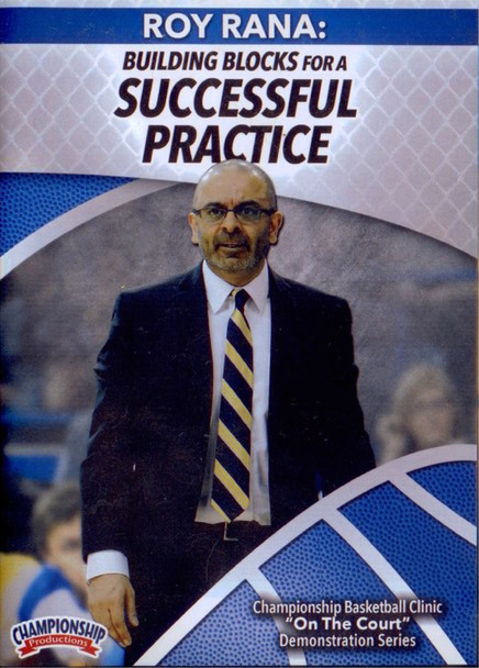 Building Blocks For A Successful Practice by Roy Rana Instructional Basketball Coaching Video