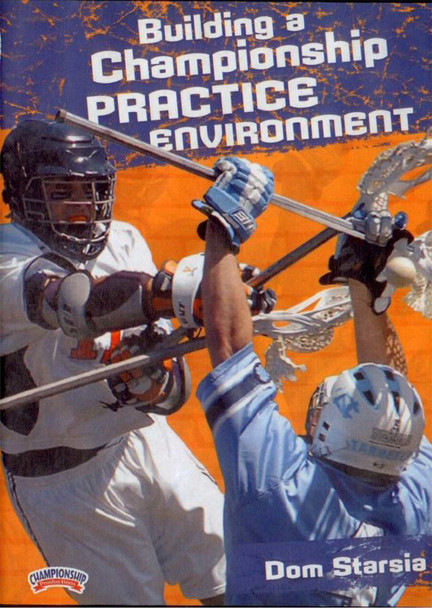 Building a Championship Lacrosse Practice Environment by Dominic Starsia Instructional Basketball Coaching Video