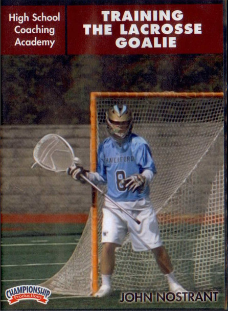 Training the Lacrosse Goalie by John Nostrant Instructional Basketball Coaching Video