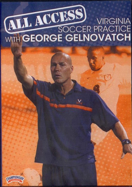 All Access: Virginia Soccer Practice With George Gelnovatch by George Gelnovatch Instructional Basketball Coaching Video