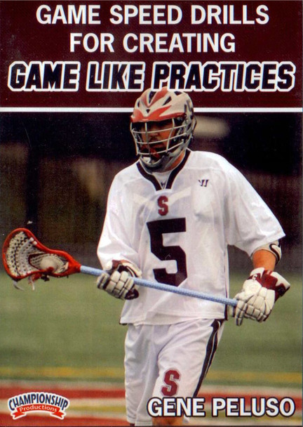 Game Speed Drills for Creating Game Like Practices by Gene Peluso Instructional Lacrosse Coaching Video