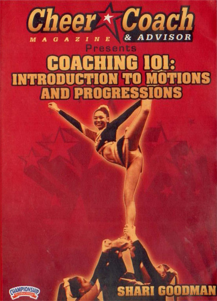 Cheer  Coach Magazine: Coaching 101: Intro to Motions & Progressions by Shari Goodman Instructional Cheerleading Coaching Video
