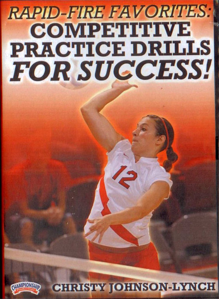 RAPID-FIRE FAVORITES: COMPETITIVE PRACTICE DRILLS FOR SUCCESS by Christy Johnson-Lynch Instructional Volleyball Coaching Video