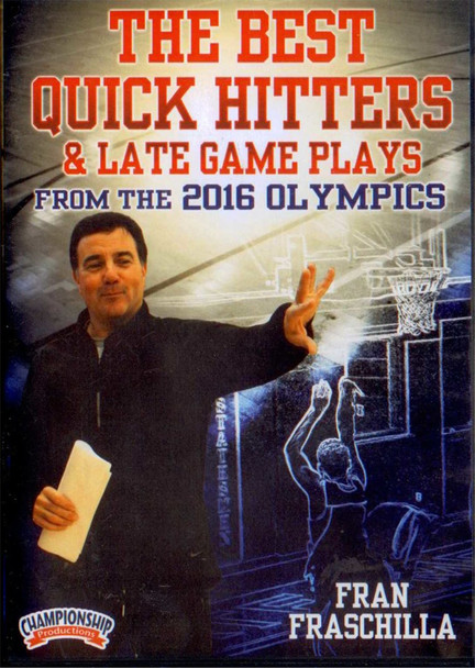The Best Quick Hitters & Late Game Plays From The 2016 Olympics by Fran Fraschilla Instructional Basketball Coaching Video