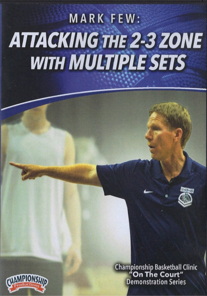 Attacking The 2-3 Zone With Multiple Sets by Mark Few Instructional Basketball Coaching Video