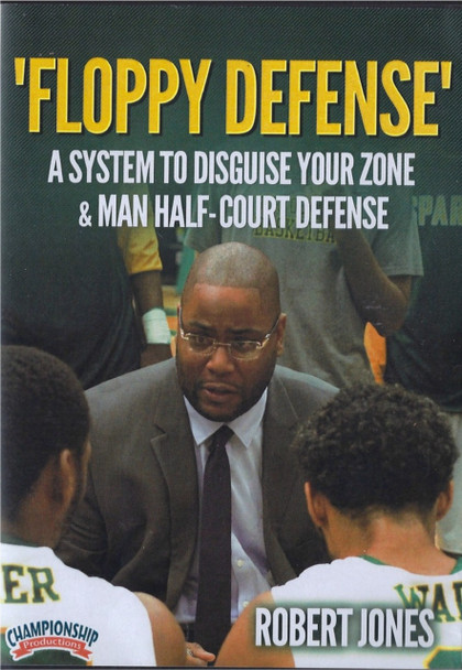 Floppy Defense To Disguise Your Zone & Man Defense by Robert Jones Instructional Basketball Coaching Video