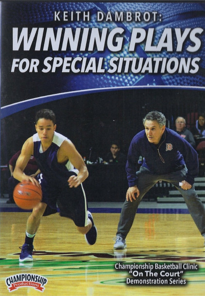 Winning Plays For Special Situations by Keith Dambrot Instructional Basketball Coaching Video