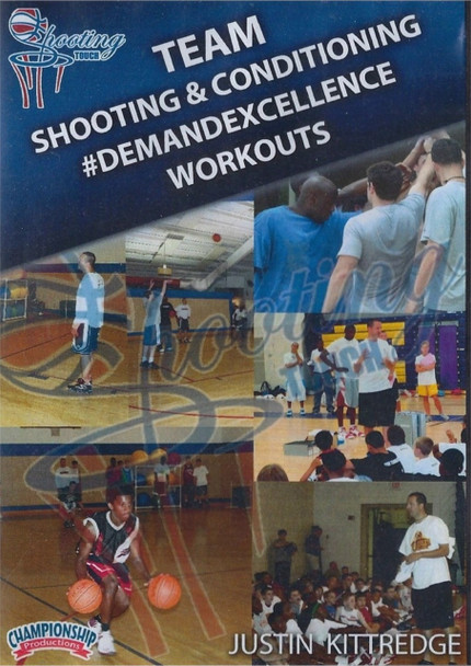 Team Shooting & Conditioning Workouts by Justin Kittredge Instructional Basketball Coaching Video