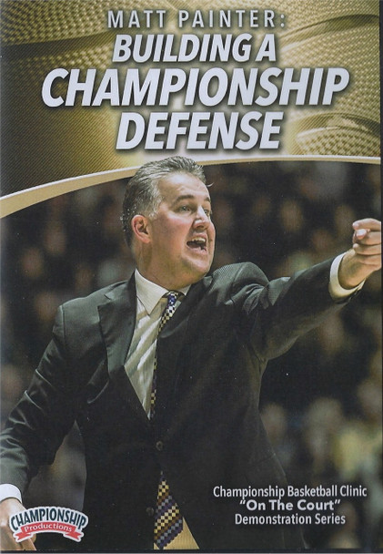 Matt Painter: Building A Championship Defense by Matt Painter Instructional Basketball Coaching Video