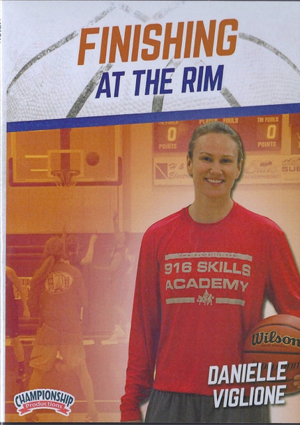Finishing At The Rim by Danielle Viglione Instructional Basketball Coaching Video