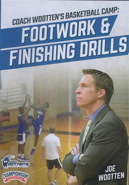 Wooten Basketball Camp: Footwork & Finishing Drills by Joe Wootten Instructional Basketball Coaching Video