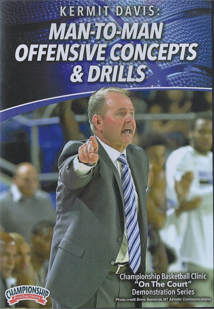 Man To Man Offensive Concepts & Drills by Kermit Davis Instructional Basketball Coaching Video