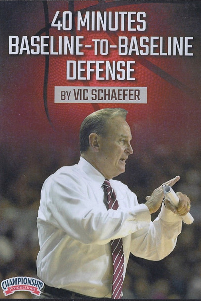 40 Minutes Baseline To Baseline Defense by Vic Schaefer Instructional Basketball Coaching Video