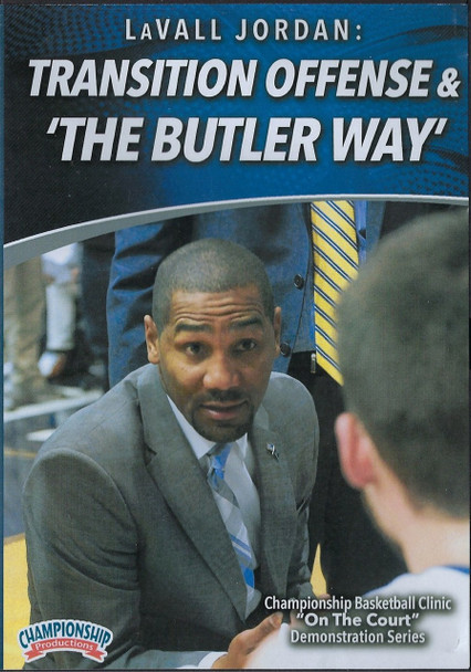 Transition Offense & The Butler Way by LaVall Jordan Instructional Basketball Coaching Video