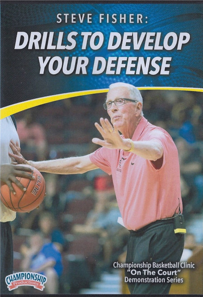 Drills to Develop Your Defense by Steve Fisher Instructional Basketball Coaching Video