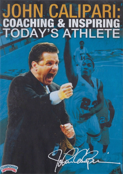 Coaching & Inspiring Today's Athlete by John Calipari Instructional Basketball Coaching Video