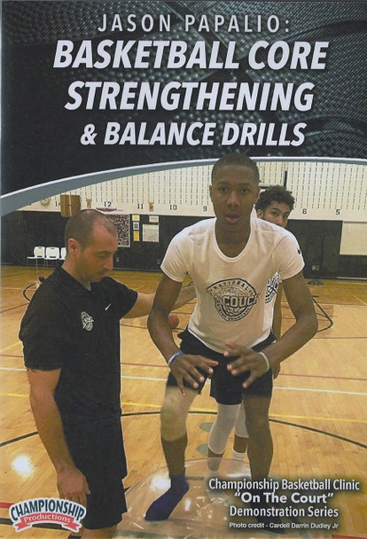 Basketball Core Strengthening & Balance Drills by Jason Papalio Instructional Basketball Coaching Video