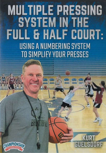 Multiple Pressing System in the Full & Half Court by Kurt Guelsdorf Instructional Basketball Coaching Video