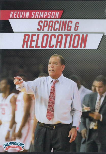 Basketball Spacing & Relocation by Kelvin Sampson Instructional Basketball Coaching Video