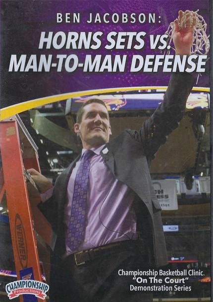 Horns Sets vs Man to Man Defense by Ben Jacobson Instructional Basketball Coaching Video