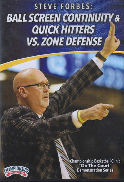 Ball Screen Continuity & Quick Hitters vs. Zone Defense by Steve Forbes Instructional Basketball Coaching Video