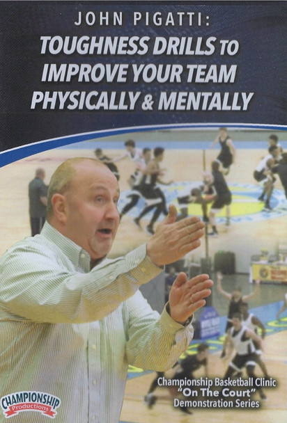 Basketball Toughness Drills to Improve Your Team Physcially & Mentally by John Pigatti Instructional Basketball Coaching Video