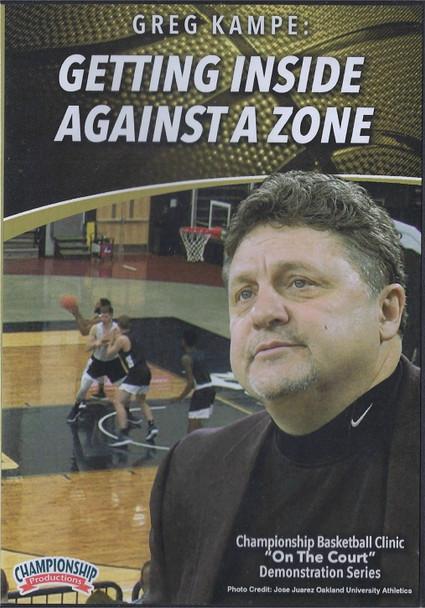 Getting Inside Against a Zone Defense Greg Kampe