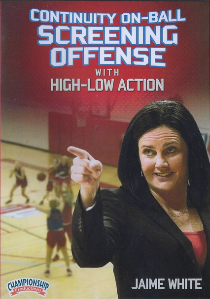 Continuity On Ball Screening Offense with High Low ActionOffense by Jaime White Instructional Basketball Coaching Video