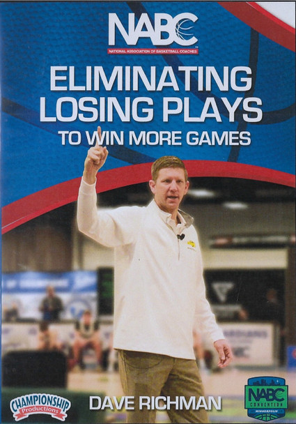 Eliminating Losing Plays to Win More Basketball Games by Dave Richman Instructional Basketball Coaching Video