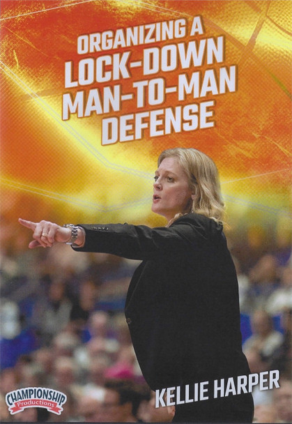 Organizing a Lock Down Man to Man Defense by Kellie Harper Instructional Basketball Coaching Video