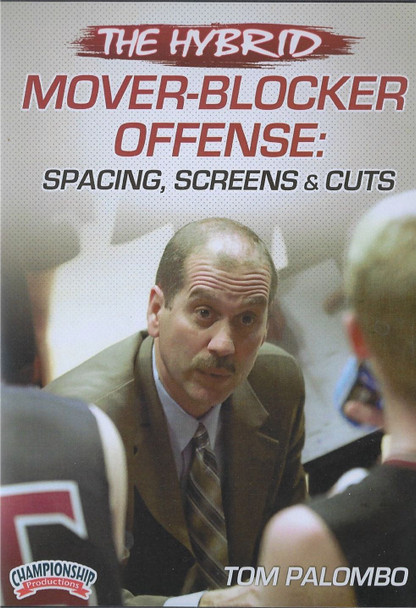 The Hybrid Mover Blocker Offense by Tom Palombo Instructional Basketball Coaching Video