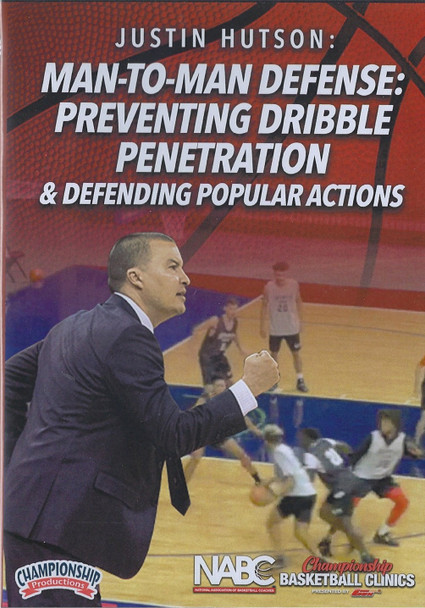 Man to Man Defense: Preventing Dribble Penetration & Popular Actions by Justin Hutson Instructional Basketball Coaching Video