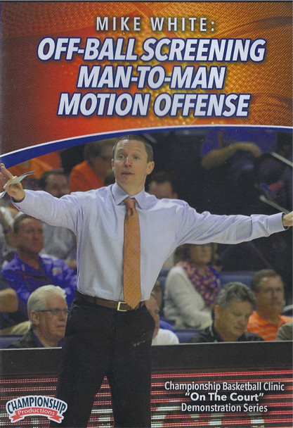Off Ball Screening Man to Man Motion Offense by Mike White Instructional Basketball Coaching Video