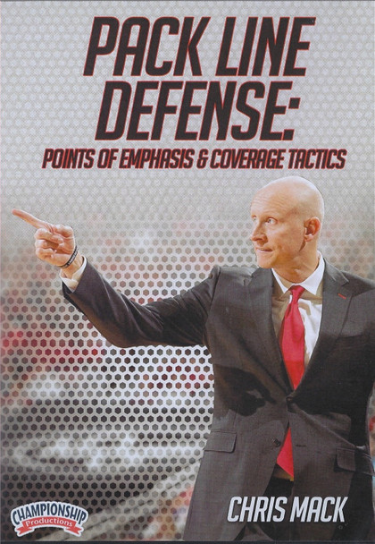 Pack Line Defense: Points of Emphasis & Coverage Tactics by Chris Mack Instructional Basketball Coaching Video
