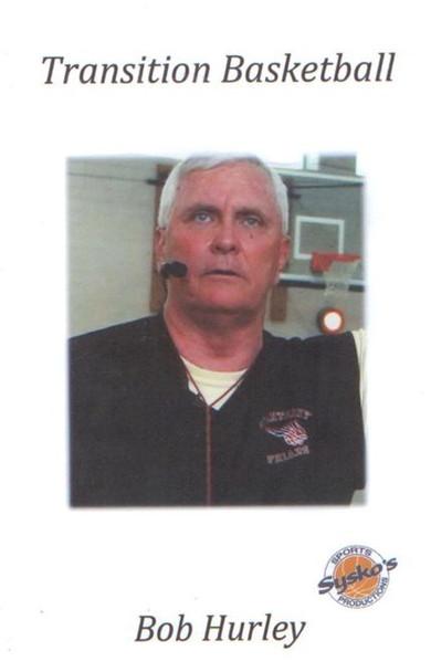 Bob Hurley Sr: Transition Basketball