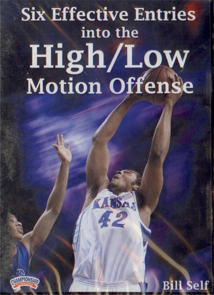 Six Effective Entries Into The High/low  Motion by Bill Self Instructional Basketball Coaching Video
