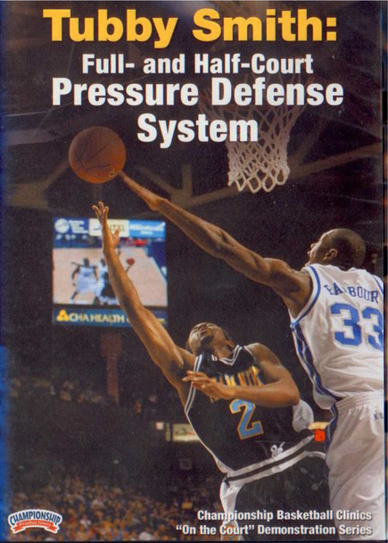 Tubby Smith: Full And Half--court Pressure by Tubby Smith Instructional Basketball Coaching Video