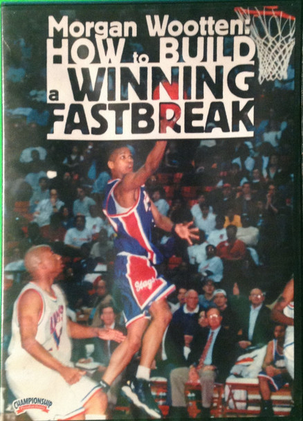 How To Build A Winning Fastbreak by Morgan Wootten Instructional Basketball Coaching Video