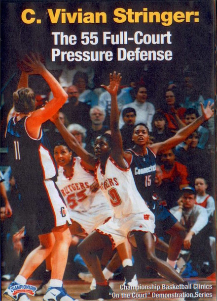 The 55 Full Court Pressure by C. Vivian Stringer Instructional Basketball Coaching Video