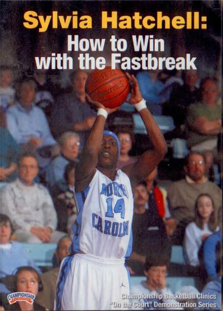 Sylvia Hatchell: How To Win With The Fastbreak by Sylvia Hatchell Instructional Basketball Coaching Video