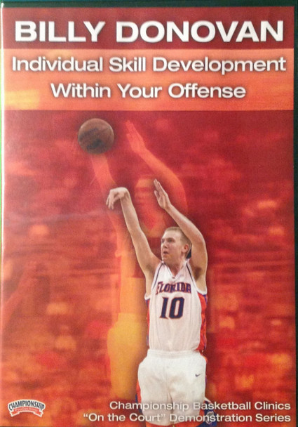 Individual Skill Development Within Your Offense by Billy Donovan Instructional Basketball Coaching Video
