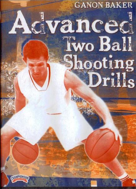 Ganon Baker: Advanced Two Ball Shooting by Ganon Baker Instructional Basketball Coaching Video
