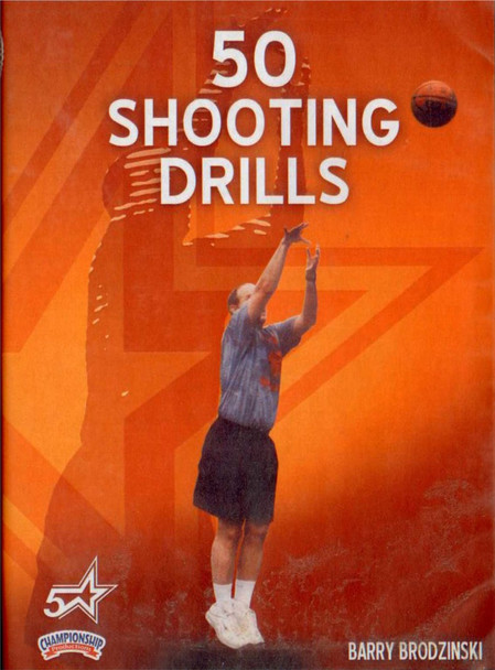 Five Star: 50 Shooting Drills For Both Players And by Barry Brodzinski Instructional Basketball Coaching Video