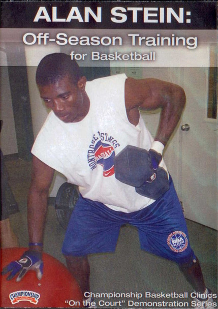 Off-season Training For Basketball by Alan Stein Instructional Basketball Coaching Video