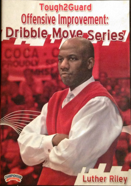 Offensive Improvement: Dribble Moves by Luther Riley Instructional Basketball Coaching Video