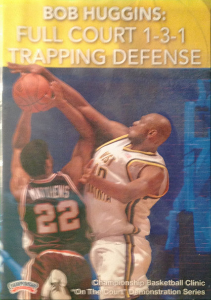 Full Court 1--3--1 Trapping by Bob Huggins Instructional Basketball Coaching Video