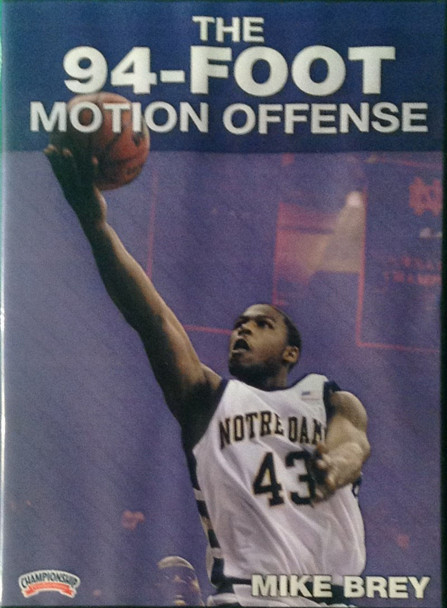 The 94 Foot Motion Offense by Mike Brey Instructional Basketball Coaching Video